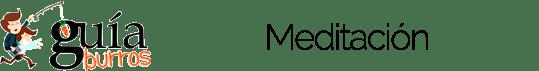 GuíaBurros: Meditación
