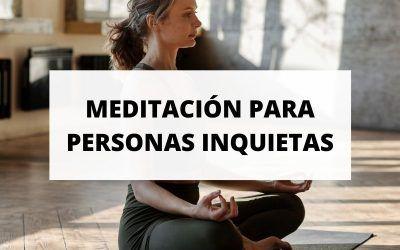 5 formas de meditación para gente que no sabe estar quieta